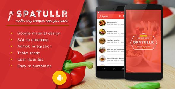 دانلود سورس کد سفارش غذا اندروید codecanyon – Spatullr v3.0.3 – Recipes App for Android