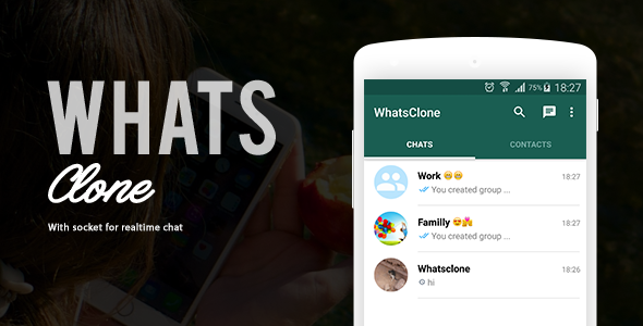 دانلود سورس کد نرم افزار چت واتس اپ اندروید codecanyon WhatsClone With Socket