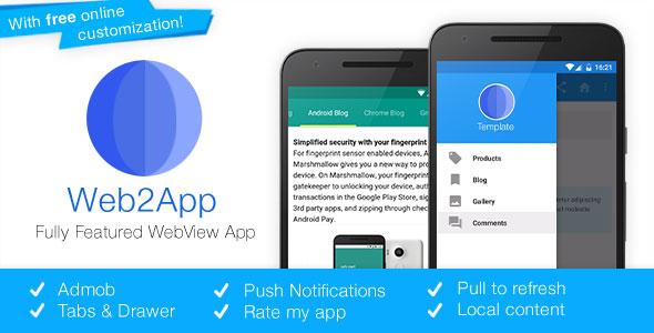 دانلود سورس کد codecanyon – Web2App v3.1 – Quickest Feature-Rich Android Webview