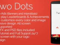 دانلود سورس Two Dots – Admob + Leaderboards + Share